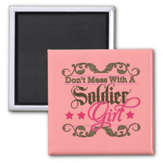 Don't Mess with a Soldier Girl 2 Inch Square Magnet