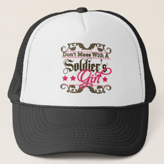 Don't Mess with a Soldier's Girl Trucker Hat