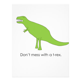 Don't Mess With A T-rex Funny Dino Fan Gift Letterhead