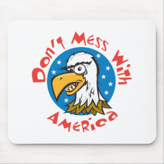 Dont Mess With America Eagle Mouse Pad