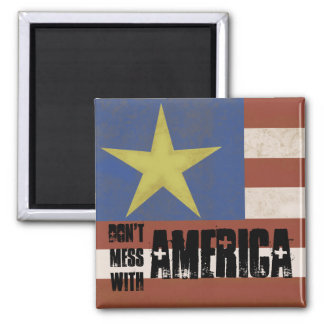 Don't Mess with America Flag Magnet