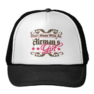 Don't Mess with an Airman's Girl Trucker Hat