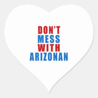 Don't Mess With ARIZONAN Heart Sticker