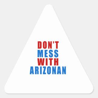 Don't Mess With ARIZONAN Triangle Sticker