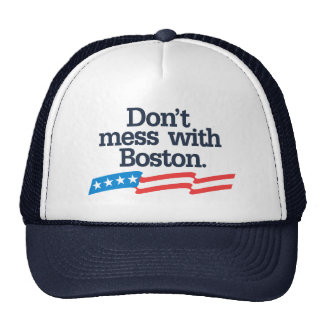 Don't Mess With Boston Trucker Hat