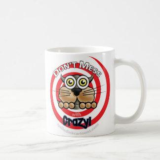 Don't Mess with Crazy Mug