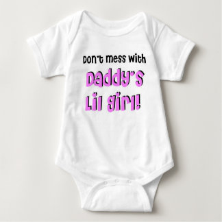 Don't Mess With Daddy's Lil Girl! Shirt