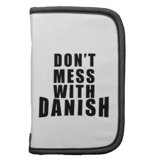 Don't Mess With DANISH Folio Planners