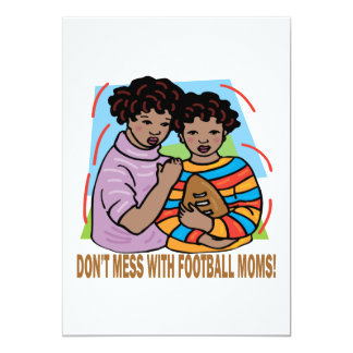 Dont Mess With Football Moms Card