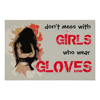 Don't mess with Girls who wear Gloves - Vectorized Poster