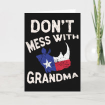 Don't Mess With Grandma Texas Lone Star Mothers Card