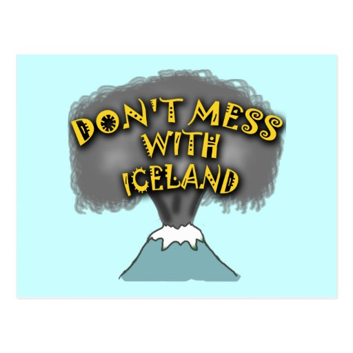 Don't Mess With Iceland T-shirts and Stuff Post Cards
