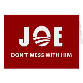 Don't Mess With Joe Cards