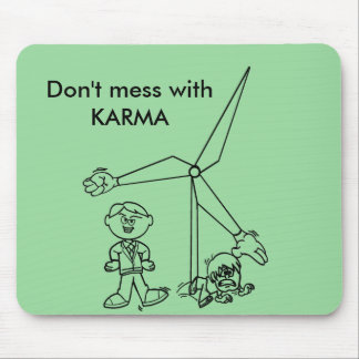 Don't mess with KARMA Mouse Pad