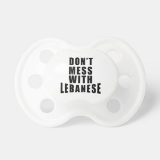 Don't Mess With LEBANESE BooginHead Pacifier