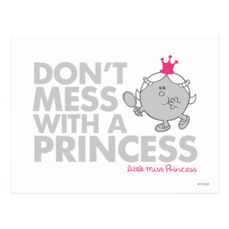 Don't Mess With Little Miss Princess Postcard