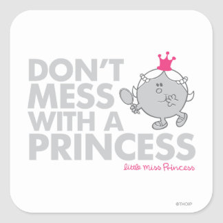 Don't Mess With Little Miss Princess Square Sticker