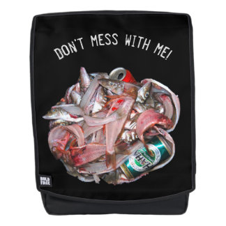 Don't mess with me backpack