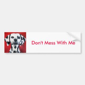 Don't Mess With Me Bumper Sticker Car Bumper Sticker