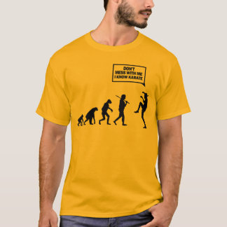 Don't Mess With Me I Know Karate T-Shirt