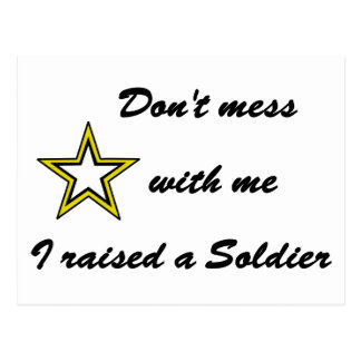 Don't mess with me I raised a Soldier Postcard