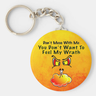 Don't Mess With Me Keychain
