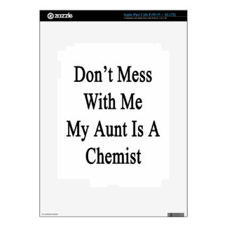 Don't Mess With Me My Aunt Is A Chemist Decals For iPad 3