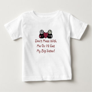 Don't Mess With Me Sister Shirt
