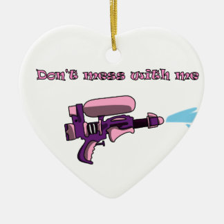 Don't mess with me water gun pink ceramic ornament