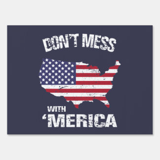 Don't mess with 'Merica - navy blue Yard Sign
