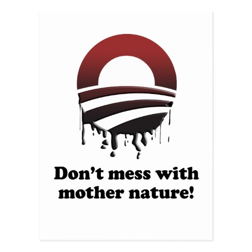 DON'T MESS WITH MOTHER NATURE POSTCARD