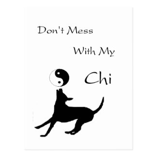 Dont mess with my Chi Postcard