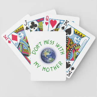Don't Mess With My Mother Earth Bicycle Playing Cards