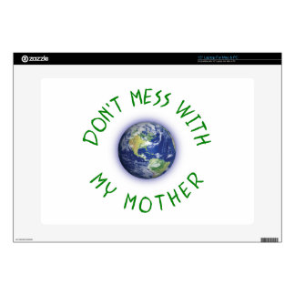 Don't Mess With My Mother Earth Decals For Laptops