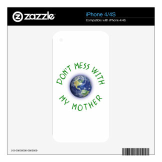 Don't Mess With My Mother Earth iPhone 4 Skins