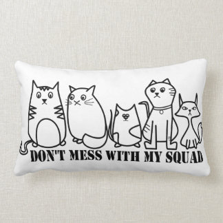 Don't Mess With My Squad Cats Lumbar Pillow