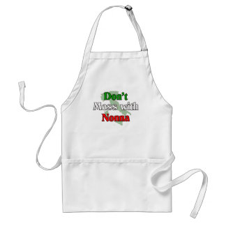 Don't Mess With Nonna Adult Apron