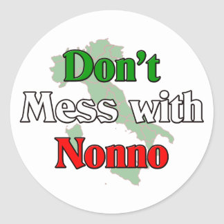 Don't Mess With Nonno (Italain Grandfather) Classic Round Sticker