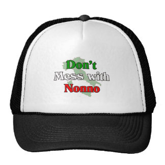 Don't Mess With Nonno (Italain Grandfather) Trucker Hat