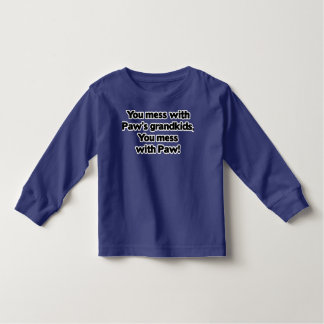 Don't Mess with Paw's Grandkids Toddler T-shirt