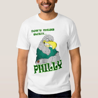 Don't Mess with Philly football Shirt