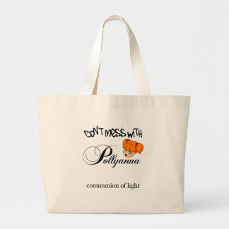 Don't Mess With Pollyanna! Bag