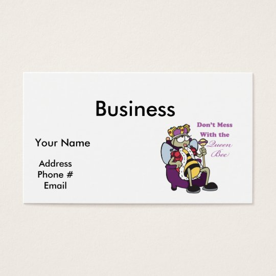 dont mess with queen bee business card