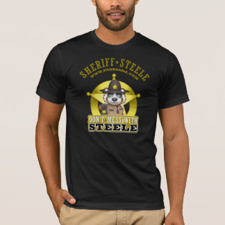 Dont Mess With Steele T-Shirt