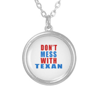 Don't Mess With TEXAN Round Pendant Necklace