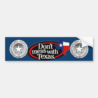 Don't Mess With Texas Bumper Sticker 2