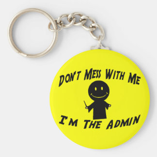 Don't Mess With The Admin Keychain