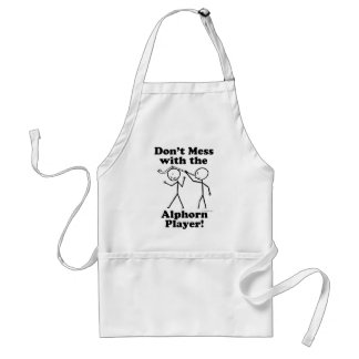 Don't Mess With The Alphorn Player Adult Apron