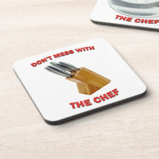 Don't Mess With The Chef Drinks Coasters