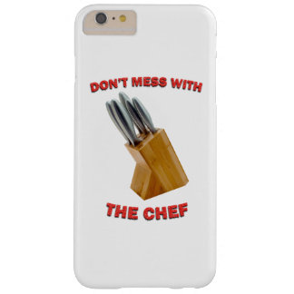 Don't Mess With The Chef iPhone 6/6s Plus Case
